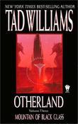 """Mountain of Black Glass (Otherland, Volume 3)"" av Tad Williams"