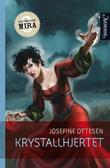 """""""Krystallhjertet"""" av Josefine Ottesen"""