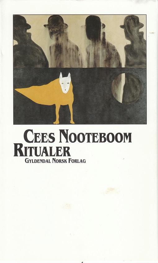 """""""Ritualer - roman"""" av Cees Nooteboom"""