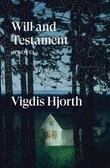 """""""Will and testament"""" av Vigdis Hjorth"""