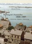 """Brytningstid i Hammerfest 1860-1885 - modernisering, religiøsitet, diskriminering"" av Øyvind Wæraas"
