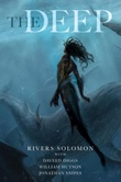 """The deep"" av Rivers Solomon"