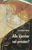 """""""Alle kjenner vel presten? - roman"""" av Sylvelin Vatle"""