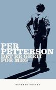 """""""Det er greit for meg"""" av Per Petterson"""