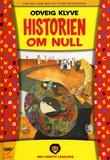 """""""Historien om null"""" av Odveig Klyve"""