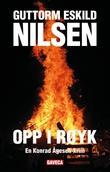 """""""Opp i røyk - en Konrad Ågesen-krim"""" av Guttorm Eskild Nilsen"""