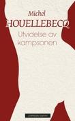 """""""Utvidelse av kampsonen"""" av Michel Houellebecq"""