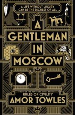 """A gentleman in Moscow"" av Amor Towles"