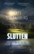 """""""Slutten"""" av Mats Strandberg"""