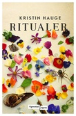"""""""Ritualer - roman"""" av Kristin Hauge"""