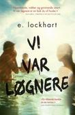 """""""Vi var løgnere"""" av E. Lockhart"""
