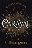 """""""Caraval"""" av Stephanie Garber"""