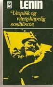 """""""Utopisk og vitenskapelig sosialisme - artikler og taler"""" av Vladimir Iljitsj Lenin"""