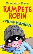 """""""Rampete Robin raner banken"""" av Francesca Simon"""