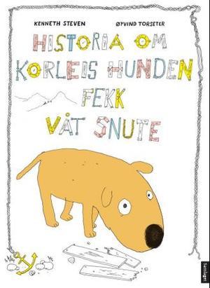 """""""Historia om korleis hunden fekk våt snute"""" av Kenneth Steven"""