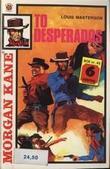 """""""To desperados ; Kane's kvinner"""" av Louis Masterson"""