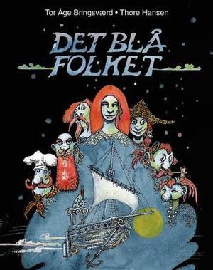"""Det blå folket"" av Tor Åge Bringsværd"