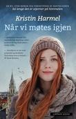 """""""Når vi møtes igjen"""" av Kristin Harmel"""
