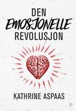 """""""Den emosjonelle revolusjon"""" av Kathrine Aspaas"""