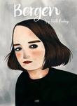 """""""Bergen"""" av Anja Dahle Øverbye"""