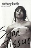 """""""Scar tissue"""" av Anthony Kiedis"""