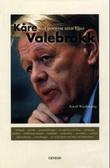 """""""Kåre Valebrokk et portrett uten filter"""" av Kjetil Wiedswang"""
