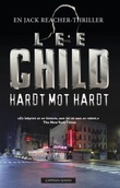 """Hardt mot hardt - en Jack Reacher-thriller"" av Lee Child"