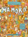 """""""Velkommen til Mamoko - bruk øynene!"""" av Alexandra Mizielinska"""