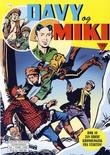 """""""Davy og Miki - Bok 10 - Davy Crockett - Professoren i rødjakkenes klør - Kaptein Miki - Gullbyen"""" av Giuseppe Casarotti"""