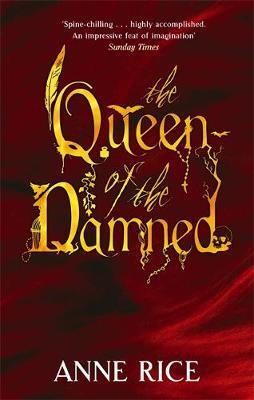 """""""The queen of the damned - vampire chronicles 3"""" av Anne Rice"""