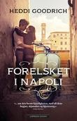 """""""Forelsket i Napoli"""" av Heddi Goodrich"""