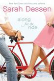 """""""Along for the Ride"""" av Sarah Dessen"""