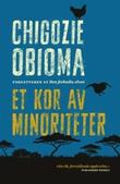 """""""Et kor av minoriteter"""" av Chigozie Obioma"""
