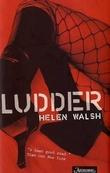 """""""Ludder"""" av Helen Walsh"""