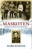 """""""Maskoten - min jødiske fars oppvekst i en SS-dødsskvadron"""" av Mark Kurzem"""