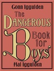 """The dangerous book for boys"" av Conn Iggulden"