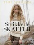 """""""Strikkede skatter tradisjonsrike mønsterborder med ny vri"""" av Tine Solheim"""
