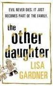 """The Other Daughter"" av Lisa Gardner"