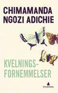 """Kvelningsfornemmelser"" av Chimamanda Ngozi Adichie"