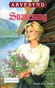 """""""Svanesang"""" av Anne-Lise Boge"""