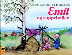 """""""Emil og suppebollen"""" av Astrid Lindgren"""