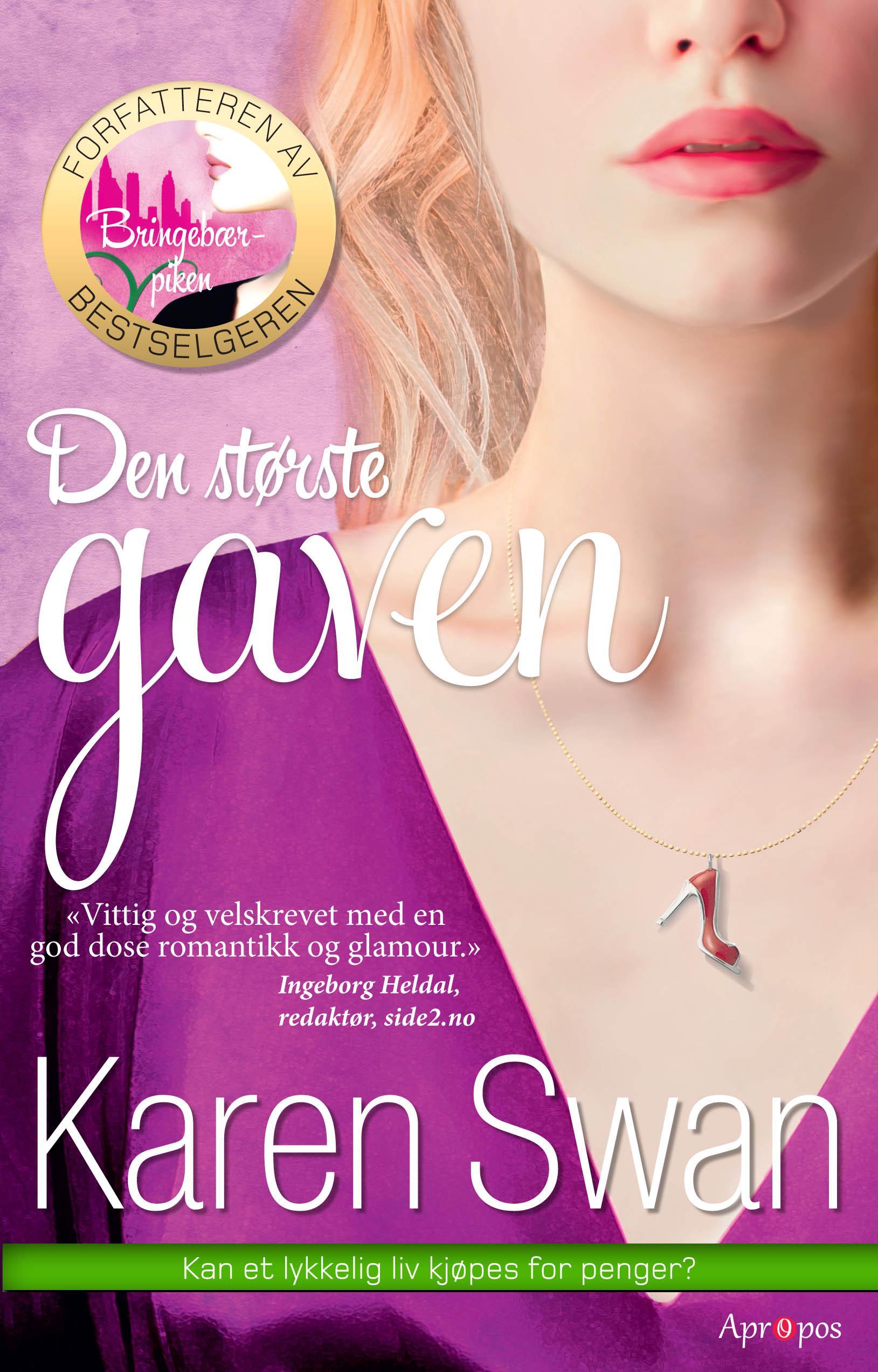 """""""Den største gaven - roman"""" av Karen Swan"""