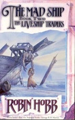 """The mad ship - the liveship traders"" av Robin Hobb"