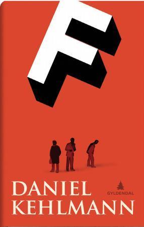 """""""F - roman"""" av Daniel Kehlmann"""