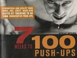 """""""7 Weeks to 100 Push-Ups - Strenghten and sculpt your arms, abs, chest, back and glutes by training to do 100 consecutive push-ups"""" av Steve Speirs"""
