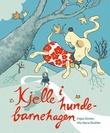 """""""Kjelle i hundebarnehagen"""" av Kajsa Gordan"""