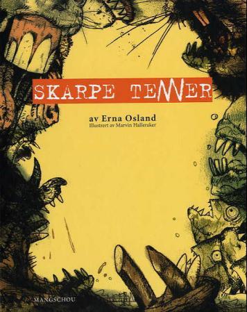 """""""Skarpe tenner"""" av Erna Osland"""