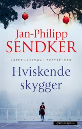 """""""Hviskende skygger"""" av Jan-Philipp Sendker"""