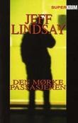 """""""Den mørke passasjeren"""" av Jeff Lindsay"""
