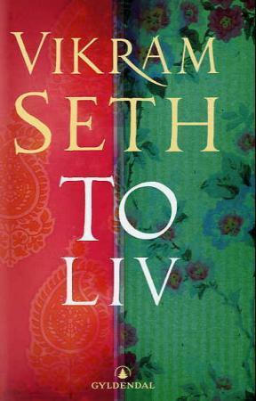 """""""To liv"""" av Vikram Seth"""